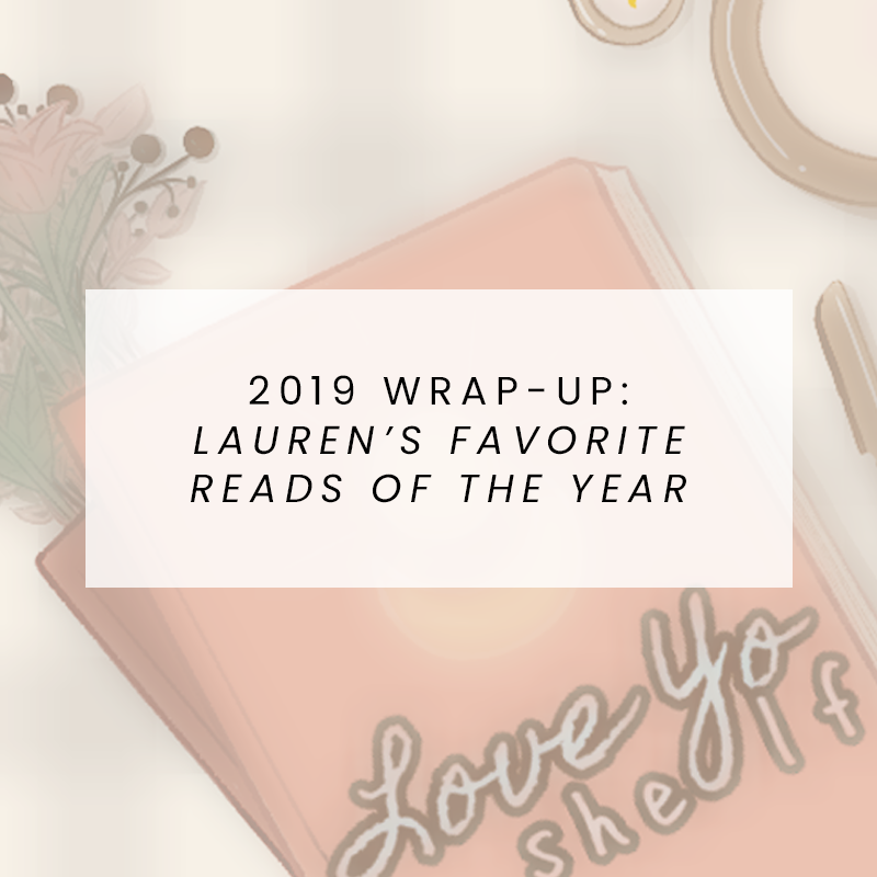 2019 Wrap-Up: Lauren's Favorite Reads of the Year