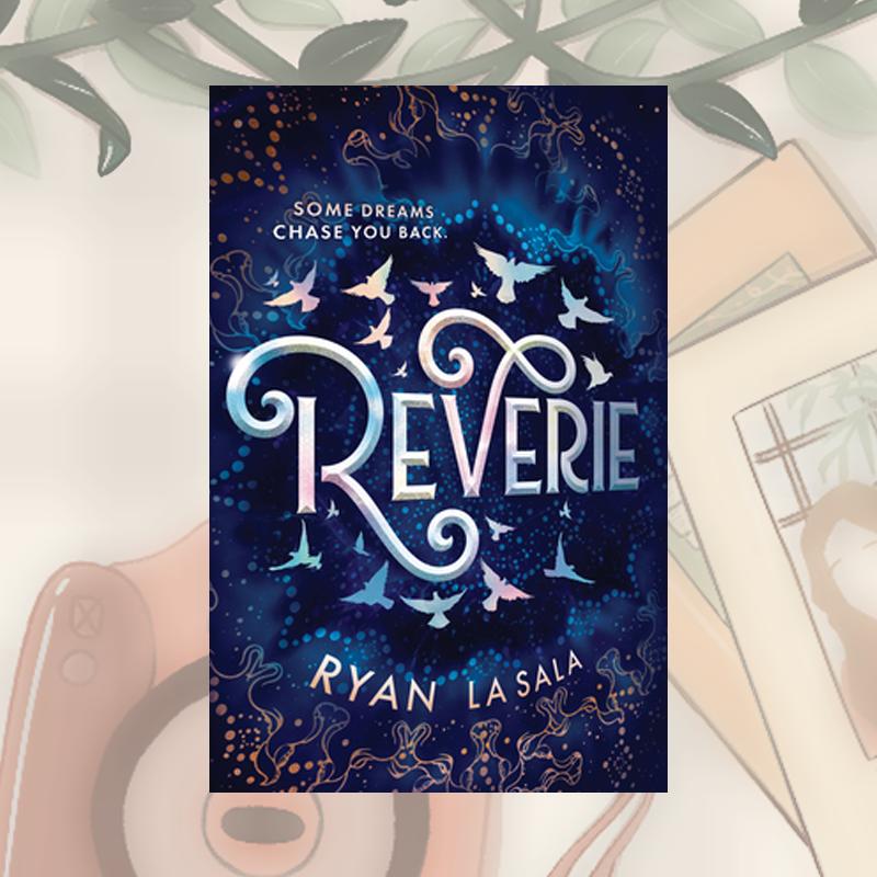 Review: Reverie by Ryan La Sala