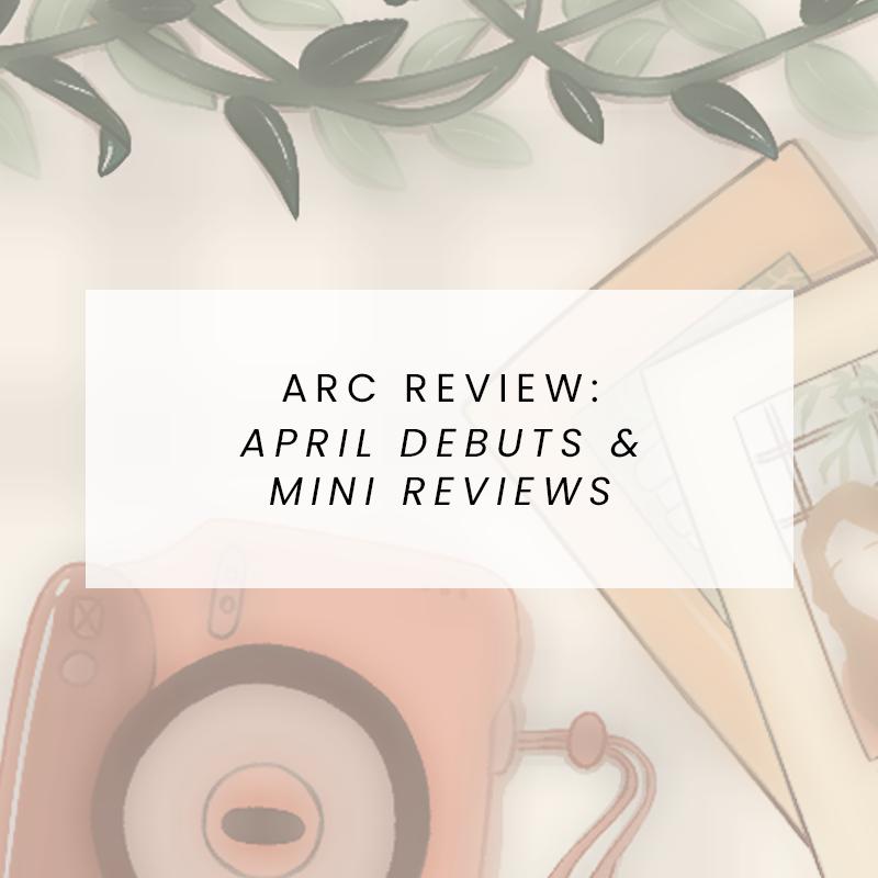 April Debuts & Mini Reviews