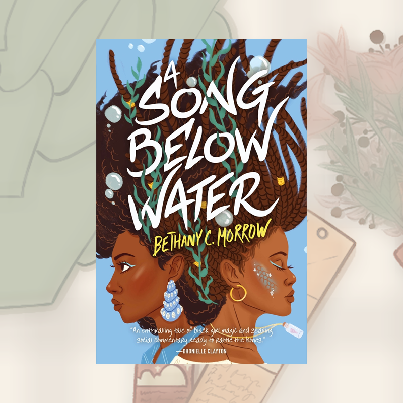 Book Recs: A Song Below Water by Bethany C. Morrow