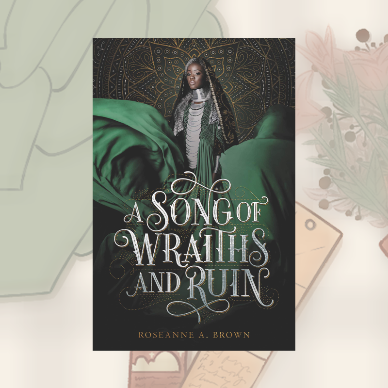 Book Recs: A Song of Wraiths and Ruin by Roseanne A. Brown