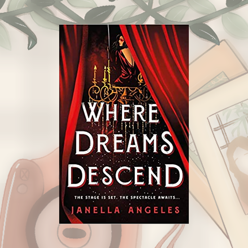 Review: Where Dreams Descend by Janella Angeles