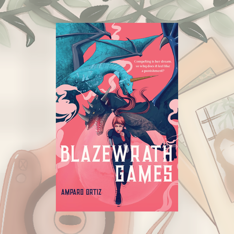 Blog Tour and Review: Blazewrath Games by Amparo Ortiz