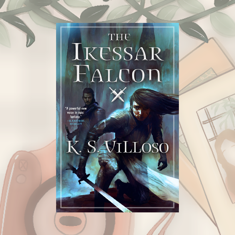 Blog Tour & Review – The Ikessar Falcon by K.S. Villoso: Dragons, Hypocrisy, and the Queen's Double-Edged Sword