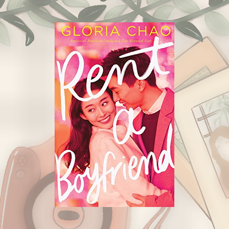 Review: Rent a Boyfriend by Gloria Chao