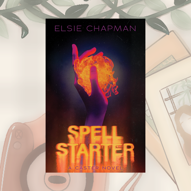 Blog Tour and Review: Spell Starter by Elsie Chapman