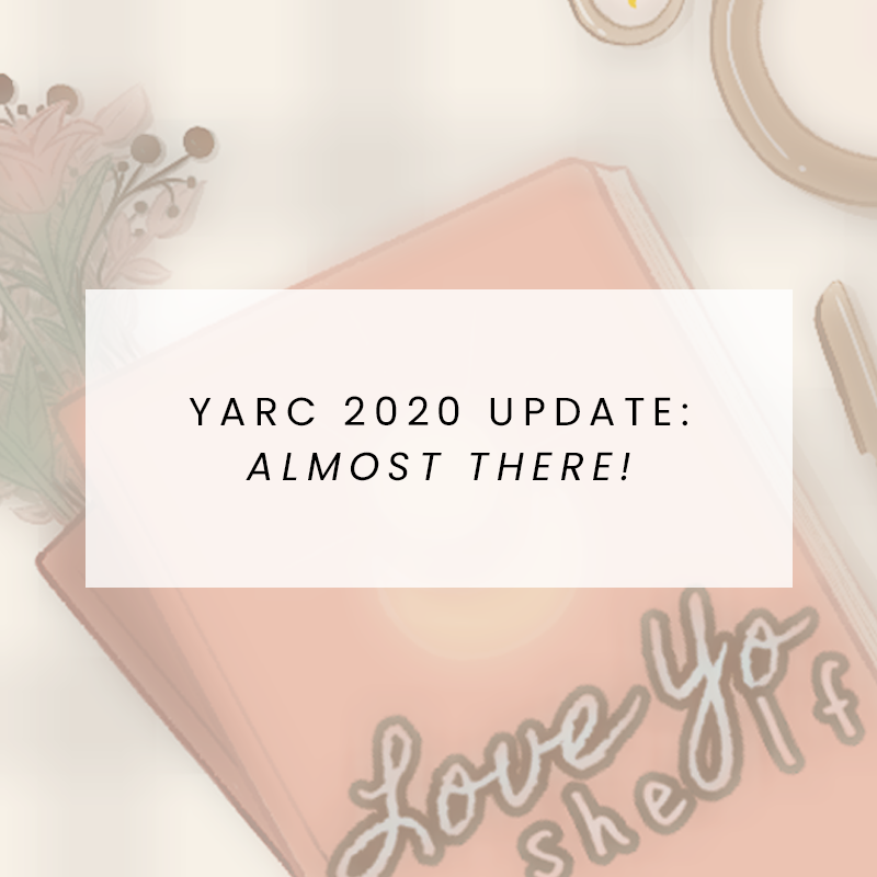 YARC 2020 Update: Almost There!