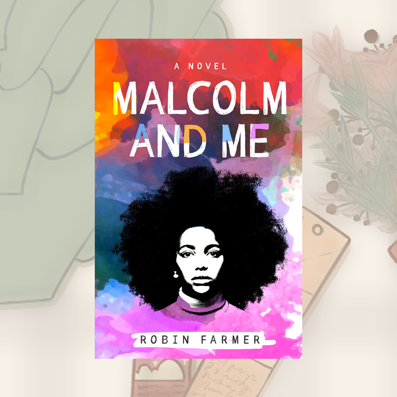 Review: Malcolm and Me by Robin Farmer
